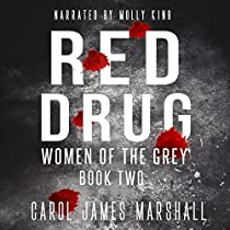 RED DRUG - WOMEN OF THE GREY, BOOK 2