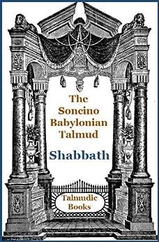 Talmud Shabbath (Soncino Babylonian Talmud Book 12) by [Freedman, H.]