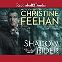Shadow Rider Audiobook by Christine Feehan Narrated by Jim Frangione