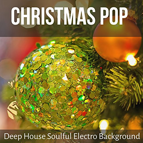 Christmas pop deep house soulful electro background for for House music pop