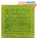 A Course In Weight Loss 6-CD: 21 Spiritual Lessons for Surrendering Your Weight Forever