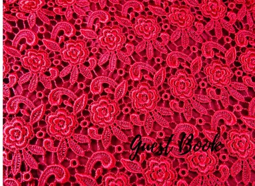 Read Online Guest Book: Red. For Events, Wedding, Birthday, Anniversary. Party Guest Book. Free Layout. Use As You Wish For Names & Addresses, Sign In, Advice, Wishes, Comments, Predictions. (Guests) pdf epub