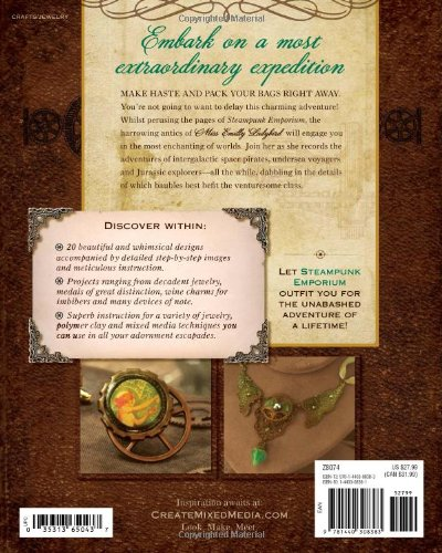 Steampunk Emporium: Creating Fantastical Jewelry, Devices and Oddments from Assorted Cogs, Gears and Curios 4