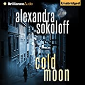 Cold Moon: The Huntress/FBI Thrillers, Book 3 | Alexandra Sokoloff