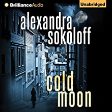 Cold Moon: The Huntress/FBI Thrillers, Book 3 Audiobook by Alexandra Sokoloff Narrated by R.C. Bray