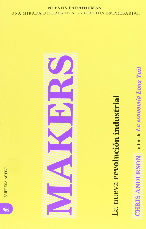 Makers: La nueva revolución industrial Nuevos paradigmas: Amazon ...