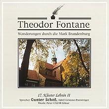 Kloster Lehnin II (Wanderungen durch die Mark Brandenburg 17) Hörbuch von Theodor Fontane Gesprochen von: Gunter Schoß