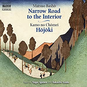 The Narrow Road to the Interior and Hojoki Audiobook