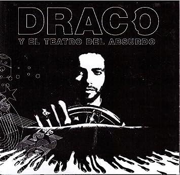 draco y el teatro del absurdo