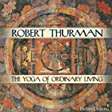 The Yoga of Ordinary Living