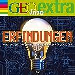 Erfindungen. Von klugen Köpfen und ihren bahnbrechenden Ideen (GEOlino extra Hör-Bibliothek)   Martin Nusch
