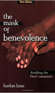 Amazon american deaf culture an anthology 9780932130099 the mask of benevolence disabling the deaf community fandeluxe Gallery