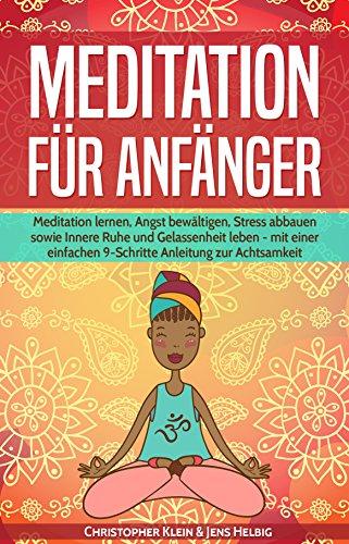 Meditation Fr Anfnger Lernen Angst Bewltigen Stress