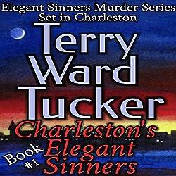 Charleston's Elegant Sinners