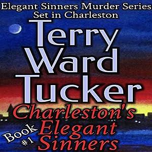 Charleston's Elegant Sinners Audiobook
