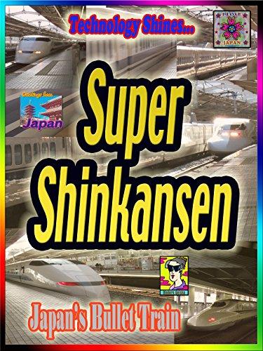 (MAPiCO Japan: Super Shinkansen (0:19))