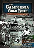 The California Gold Rush: An Interactive History Adventure (You Choose: History)