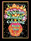 img - for D. McDonald Designs Extreme Mandala Coloring Book One book / textbook / text book