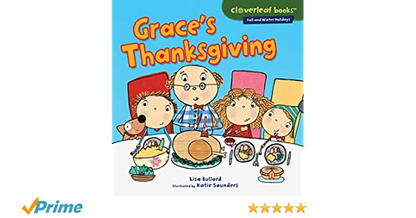 Graces Thanksgiving (Cloverleaf Books ™ — Fall and Winter Holidays)