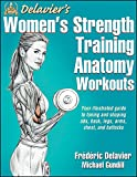 img - for Delavier's Women's Strength Training Anatomy Workouts book / textbook / text book