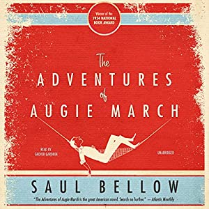 The Adventures of Augie March Hörbuch