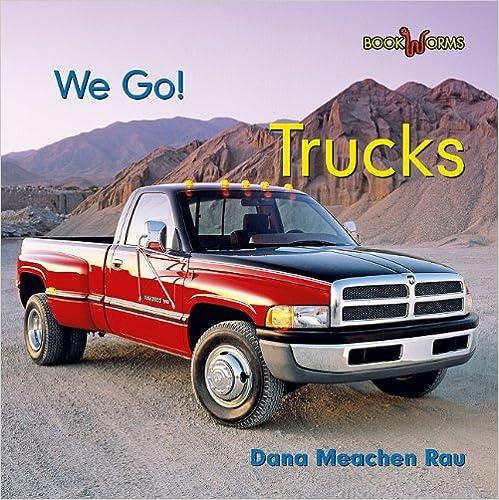 Englanti kirjoja pdf-muodossa ilmaiseksi Trucks (Bookworms: We Go!) PDF RTF DJVU by Dana Meachen Rau