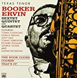 Booker Ervin Sextet, Quintet and Quartet. The Book Cooks / Cookin / That's It! by Tommy Turrentine