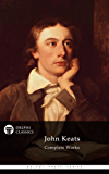 Delphi Complete Works of John Keats (Illustrated) (Delphi Poets Series Book 1)