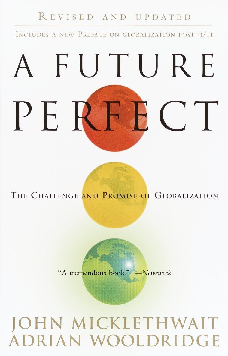 Read Online A Future Perfect: The Challenge and Promise of Globalization pdf epub