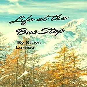 Life at the Bus Stop Audiobook