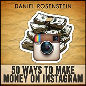 50 Ways to Make Money With Instagram Audiobook