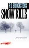 Snow Kills: The DI Dylan Series Fans Can't Get Enough Of  (D.I. Dylan Book 4)