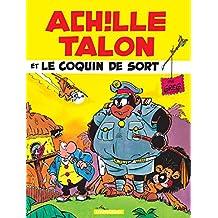 Achille Talon - Tome 18 - Achille Talon et le coquin de sort (French Edition)
