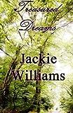Treasured Dreams, Jackie Williams, 1490919589