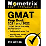 GMAT Prep Book 2021 and 2022 - GMAT Exam Secrets Study Guide, Full-Length Practice Test, Includes Step-by-Step Review…