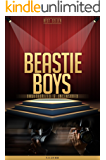 Beastie Boys Unauthorized & Uncensored (All Ages Deluxe Edition with Videos)