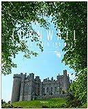 CORNWALL und der Süden ENGLANDS - Ein Premium***-Bildband in stabilem Schmuckschuber mit 224 Seiten und über 350 Abbildungen - STÜRTZ Verlag