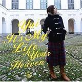 It's My Life / Your Heaven(初回生産限定盤)(DVD付)