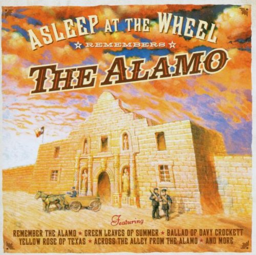 Asleep at the Wheel Remembers the Alamo by Shout Factory