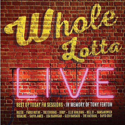Whole Lotta Live. Best of Toda...