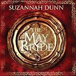 The May Bride   Suzannah Dunn