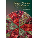img - for Khans, Nomads & Needlework Suzanis and Embroideries of Central Asia book / textbook / text book