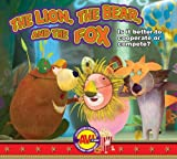 The Lion, the Bear, and the Fox, , 1621279200