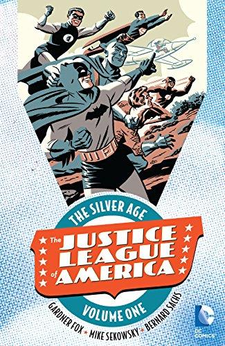 (Justice League of America: The Silver Age Vol. 1 (Justice League of America (1960-1987)) )