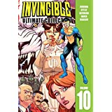 Invincible: The Ultimate Collection Volume 10 (Invincible Ultimate Coll Hc)