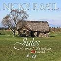 Jules: Einmal Schottland und nie zurück Hörbuch von Nicky P. Satl Gesprochen von:  Olivia