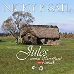 Jules: Einmal Schottland und nie zurück | Nicky P. Satl