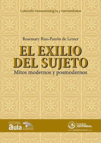 El exilio del sujeto: Mitos modernos y posmodernos (Spanish Edition) by [Rizo