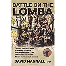 Amazon free shipping by amazon angola africa books battle on the lomba 1987 the day a south african armoured battalion shattered angolas last mechanized offensive a crew commanders account fandeluxe Image collections