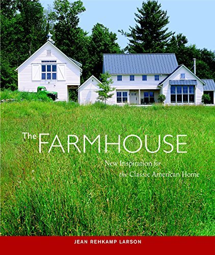 - The Farmhouse: New Inspiration for the Classic American Home [Paperback] [2006] (Author) Jean Rehkamp Larson, Ken Gutmaker